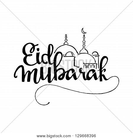 Eid Mubarak handwritten lettering. Modern Calligraphy. Vector lettering isolated on white background. Eid Mubarak hand drawn lettering with mosque for your design
