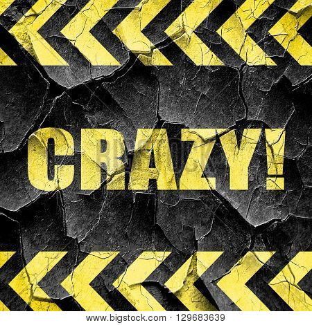 crazy!, black and yellow rough hazard stripes
