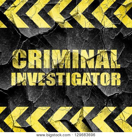 criminal investigator, black and yellow rough hazard stripes