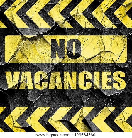 Vacancy sign for motel, black and yellow rough hazard stripes