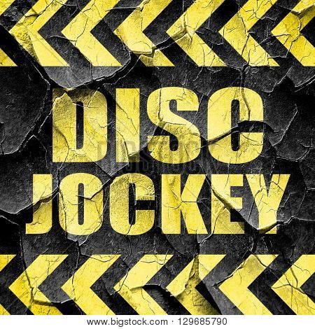 disc jockey, black and yellow rough hazard stripes