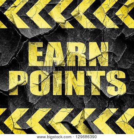 earn points, black and yellow rough hazard stripes