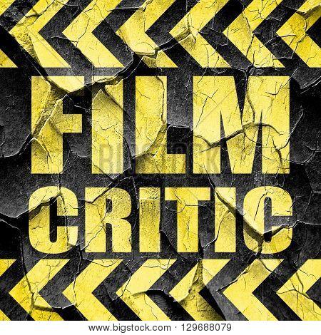 film critic, black and yellow rough hazard stripes