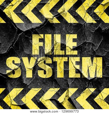 file system, black and yellow rough hazard stripes