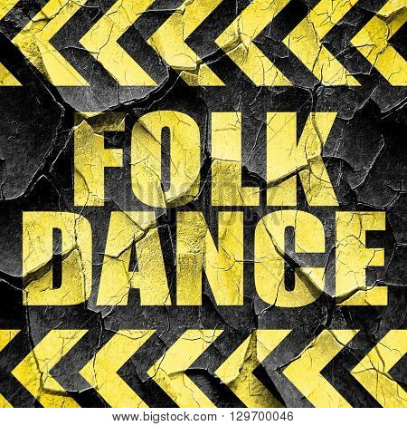 folk dance, black and yellow rough hazard stripes