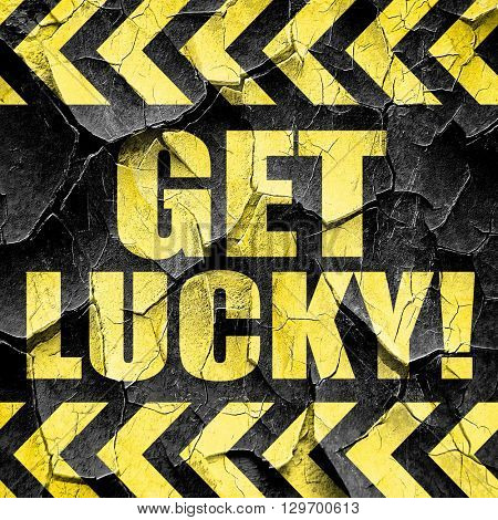 get lucky!, black and yellow rough hazard stripes