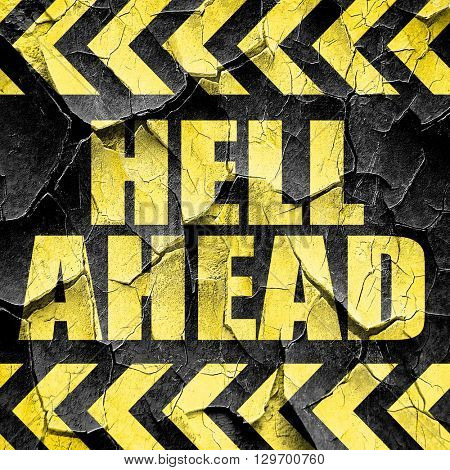 hell ahead, black and yellow rough hazard stripes