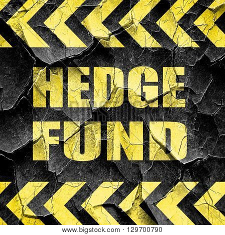 hedge fund, black and yellow rough hazard stripes