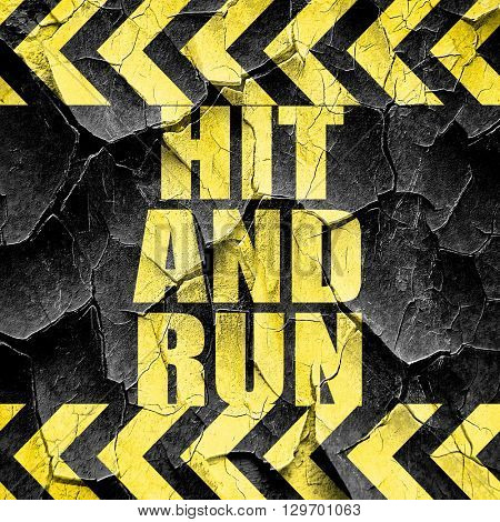 hit and run, black and yellow rough hazard stripes