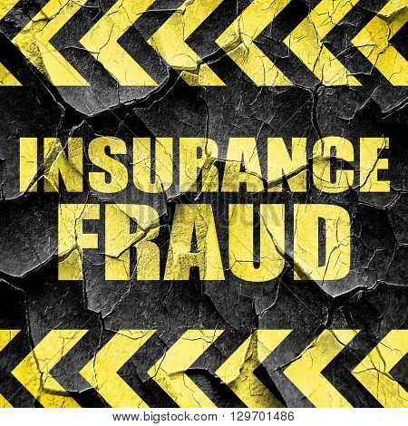 insurance fraud, black and yellow rough hazard stripes