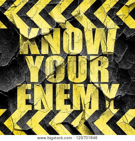 know your enemy, black and yellow rough hazard stripes