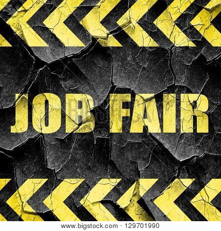 job fair, black and yellow rough hazard stripes