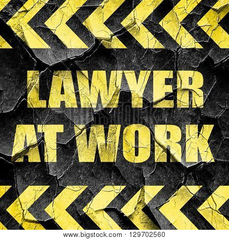 lawyer at work, black and yellow rough hazard stripes