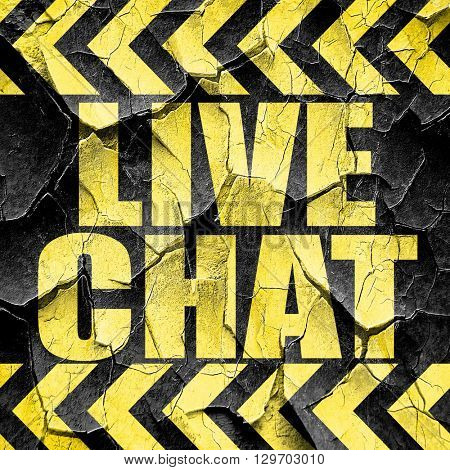 live chat, black and yellow rough hazard stripes