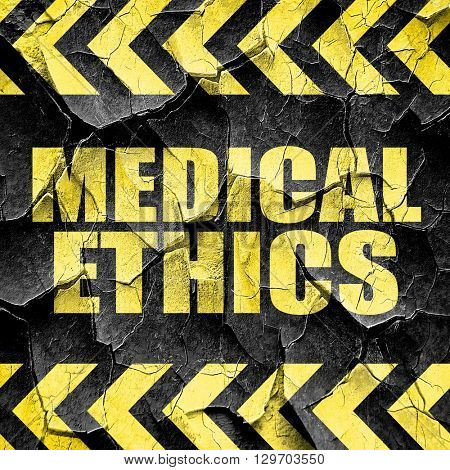 medical ethics, black and yellow rough hazard stripes