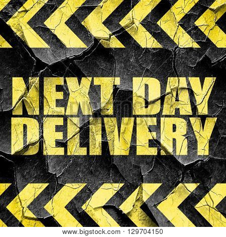 next day delivery, black and yellow rough hazard stripes