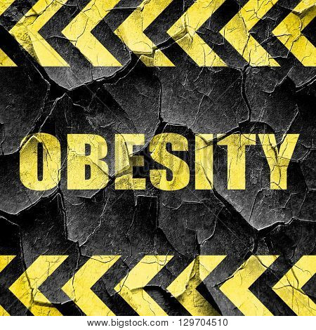 obesity, black and yellow rough hazard stripes