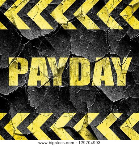 payday, black and yellow rough hazard stripes