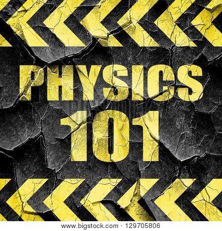 physics 101, black and yellow rough hazard stripes