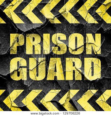 prison guard, black and yellow rough hazard stripes