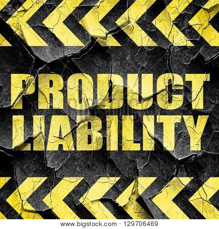 product liability, black and yellow rough hazard stripes