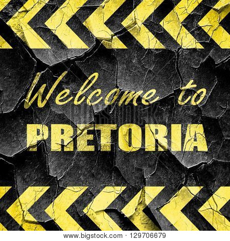 Welcome to pretoria, black and yellow rough hazard stripes