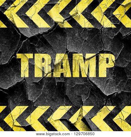 tramp sign background, black and yellow rough hazard stripes