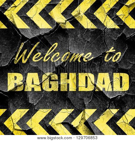 Welcome to baghdad, black and yellow rough hazard stripes