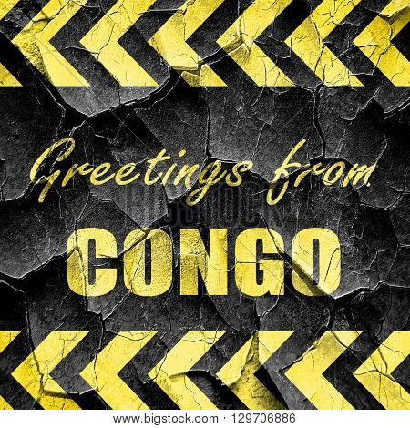 Greetings from congo, black and yellow rough hazard stripes