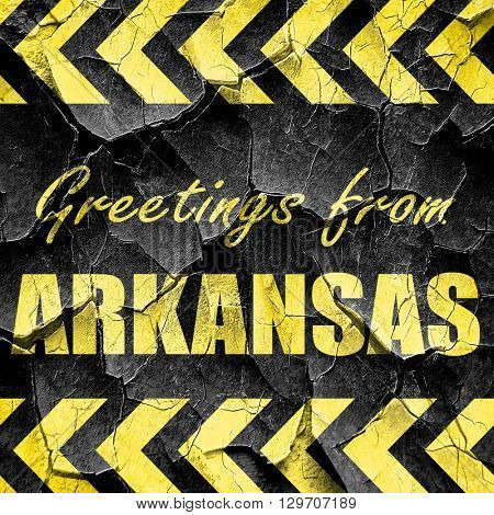 Greetings from arkansas, black and yellow rough hazard stripes