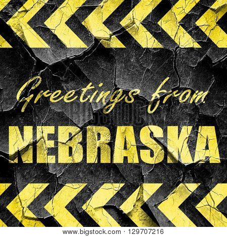 Greetings from nebraska, black and yellow rough hazard stripes
