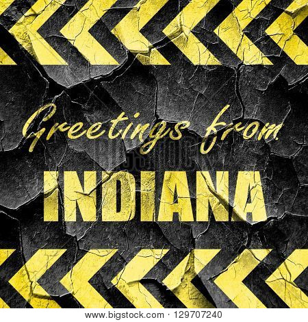 Greetings from indiana, black and yellow rough hazard stripes