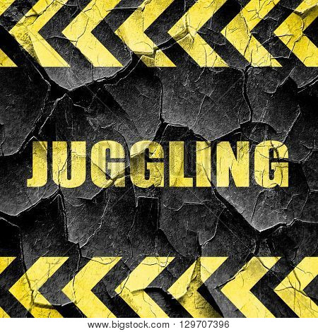 juggling sign background, black and yellow rough hazard stripes