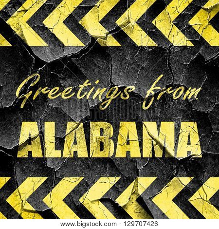 Greetings from alabama, black and yellow rough hazard stripes