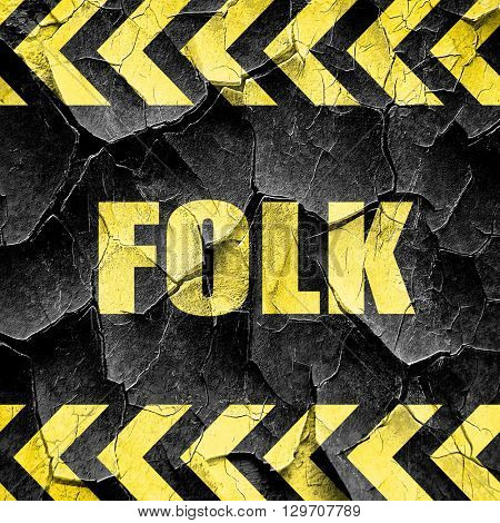 folk music, black and yellow rough hazard stripes