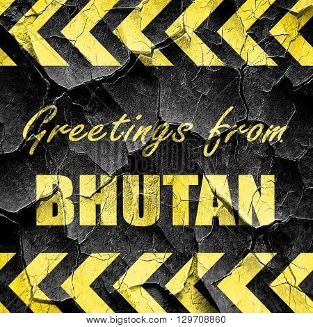 Greetings from bhutan, black and yellow rough hazard stripes