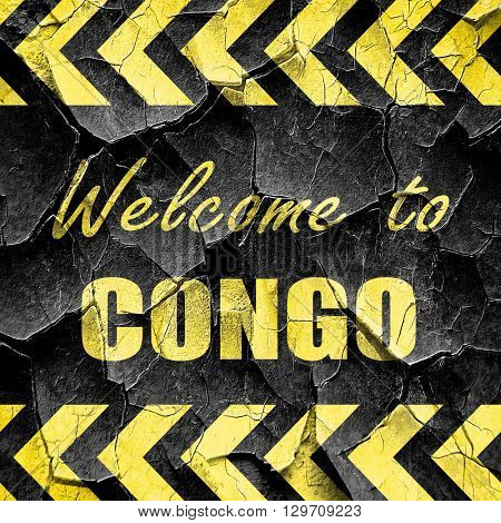 Welcome to congo, black and yellow rough hazard stripes