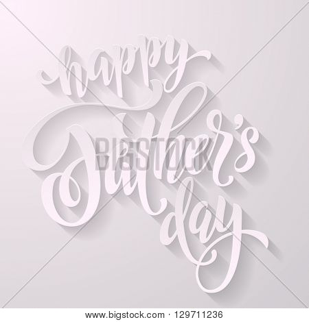 Father Day vector greeting card. Hand drawn Father's Day white calligraphy lettering title. 3D paper shadow design