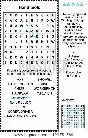 Hand tools themed zigzag word search puzzle (suitable both for kids and adults). Answer included.