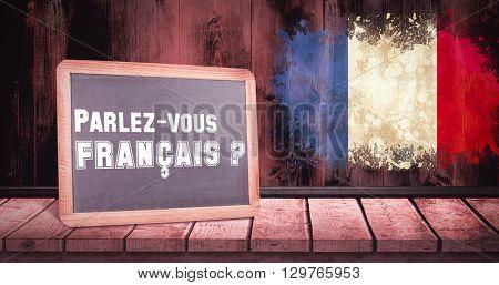 parlez vous francais against france flag in grunge effect
