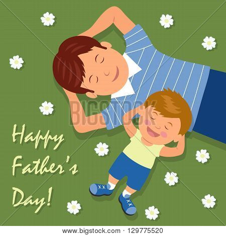 Vector illustration of father and son lying down on lawn having fun. The background for the congratulations. Happy Fathers day.