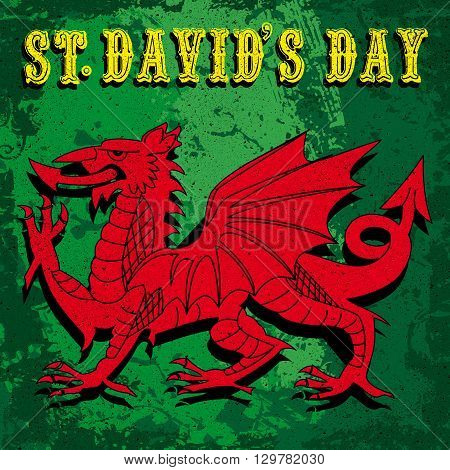 A red Welsh Dragon on a grungy green background with the typography St Davids day