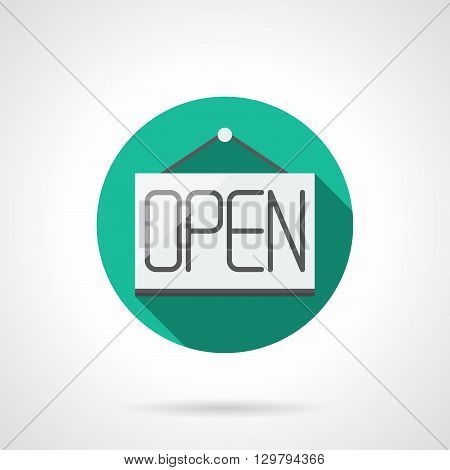 Hanging label with word Open, long shadow. Open door sign. Info for clients and visitors services, shops and cafes, web store button. Round flat color style vector icon.