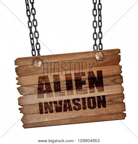 alien invasion, 3D rendering, wooden board on a grunge chain