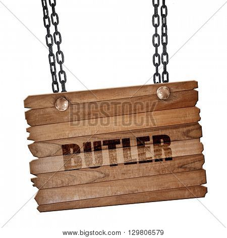 butler, 3D rendering, wooden board on a grunge chain