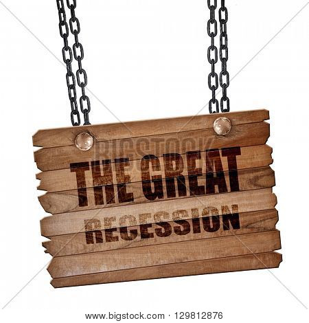 Recession sign background, 3D rendering, wooden board on a grunge chain