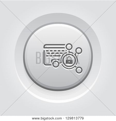 High Security Level Icon. Business Concept Grey Button Design