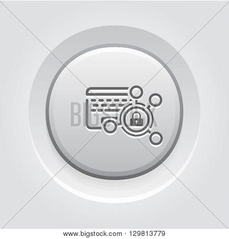 High Security Level Icon. Business Concept Grey Button Design