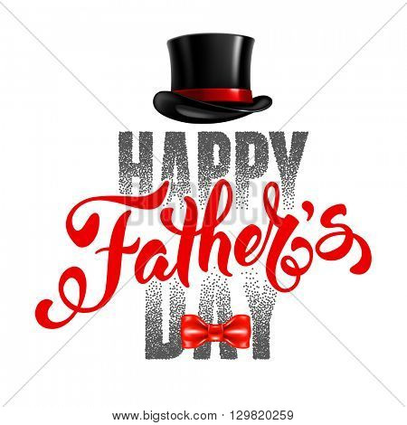 Fathers Day Lettering Calligraphic Design Isolated on White Background. Happy Fathers Day Inscription with fedora and bow tie. Vector Design Element For Greeting Card and Other Print Templates.