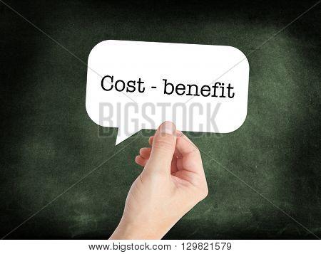 Cost benefit written on a speechbubble